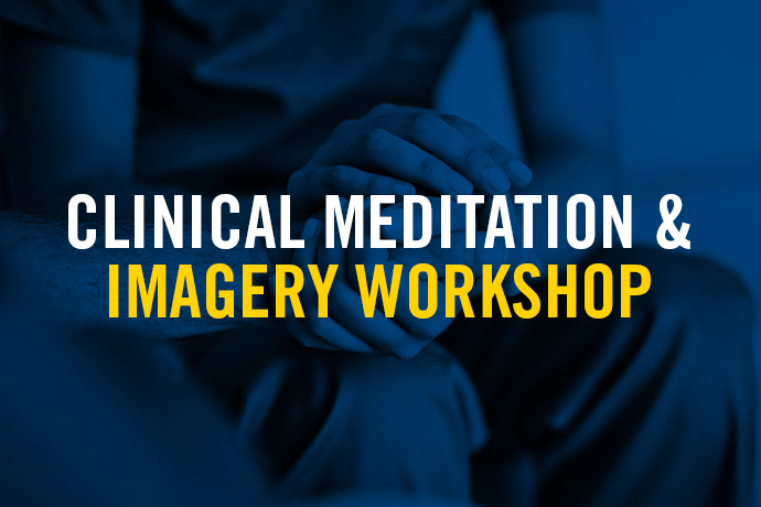 Image advertising the Clinical Meditation and Imagery workshop
