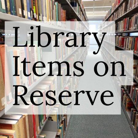 Library items on reserve