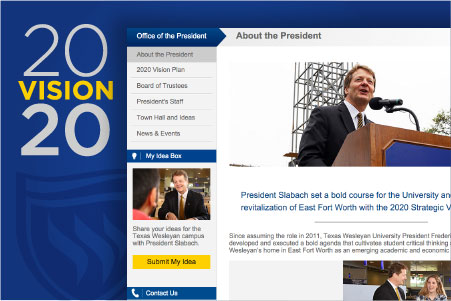 The newly redesigned website of President Frederick G. Slabach is focused around news that shows progress toward the 2020 Vision.