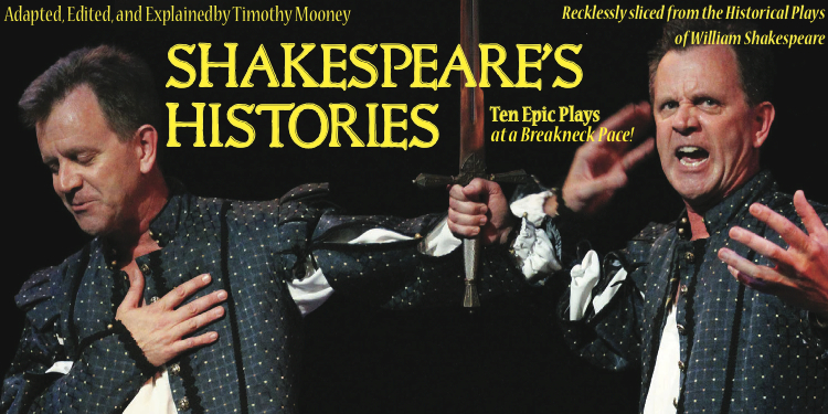 Tim Mooney presents Shakespeare's Histories in a fast pace. Ten plays explained at a rapid pace.