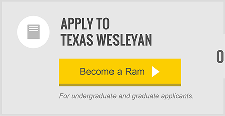 Apply to Texas Wesleyan University through our application.
