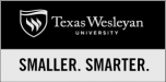 Texas Wesleyan University. Smaller. Smarter.